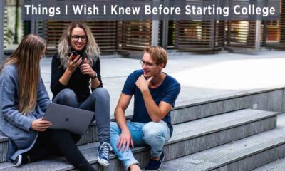 Things I Wish I Knew Before Starting College