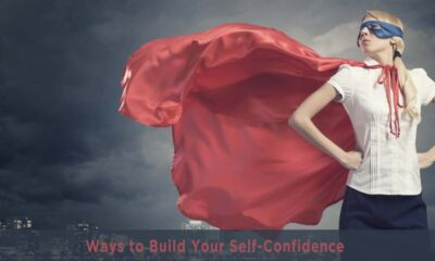 6 Ways to Build Your Self-Confidence
